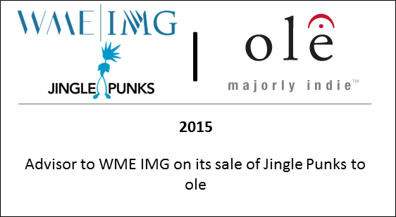 2015 Advisor to WME IMG on its sale of Jingle Punks to ole