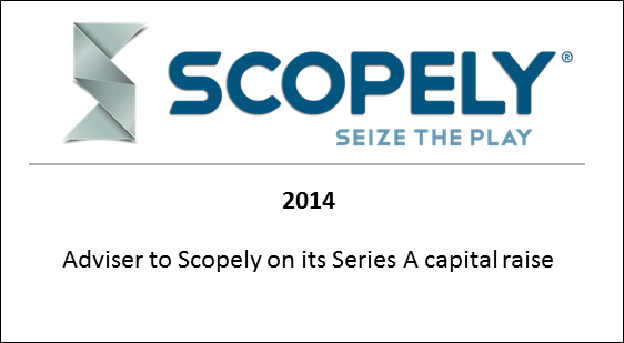 2014 Advisor to Scopely on its Series A capital raise