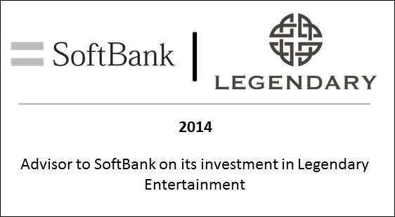 2014 Advisor to SoftBank on its investment in Legendary Entertainment