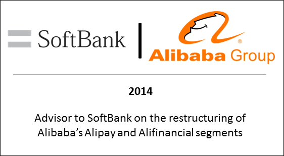 2014 Advisor to Softbank on the restructuring of Alibaba's Alipay and Alifinancial segments