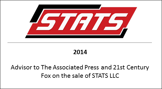 2014 Advisor to The Associated Press and 21st Century Fox on the sale of STATS LLC