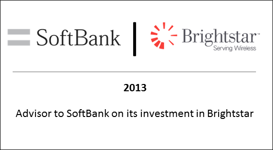 2013 Advisor to Softbank on its investment in Brightstar