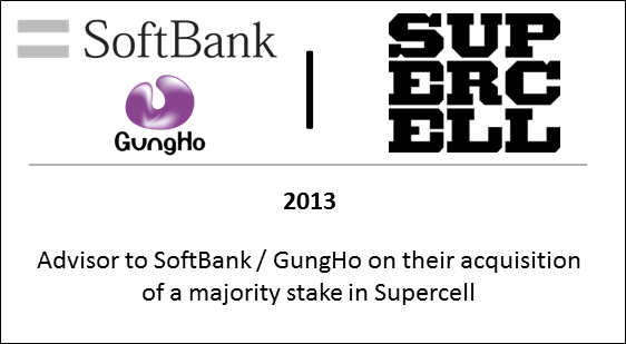 2013 Advisor to Softbank / GungHo on their acquisition of a majority stake in Supercell