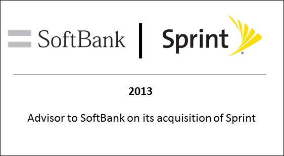 2013 Advisor to SoftBank on its acquisition of Sprint