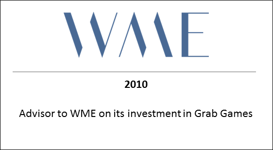 2010 Advisor to WME on its investment in Grab Games