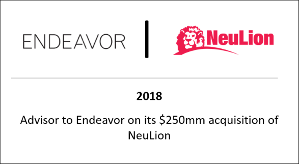 2018 Advisor to Endeavor on its $250mm acquisition of NeuLion