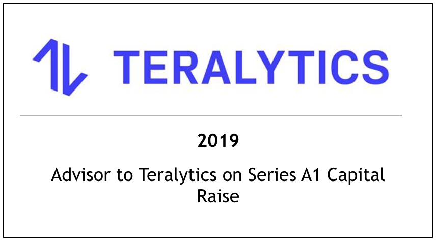 2019 Advisor to Teralytics on Series A1 Capital Raise