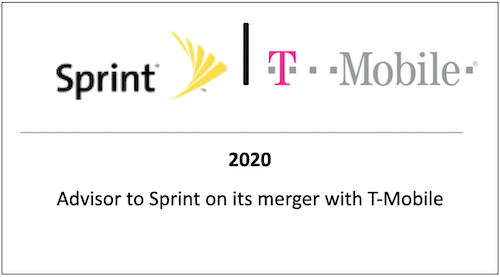 2020 Advisor to Sprint on its merger with T-Mobile