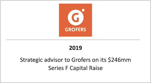 Strategic advisor to Grofers on its $246mm Series F Capital Raise