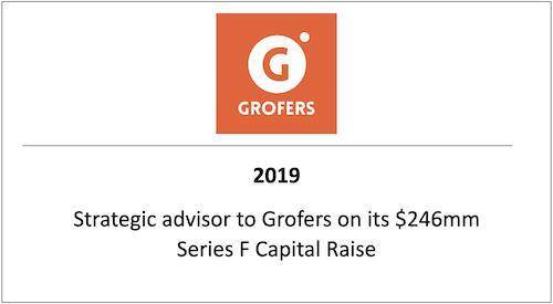 Strategic advisor to Grofers on its 246mm Series F Capital Raise