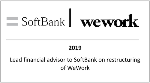 Lead financial advisor to Softbank on restructuring of WeWork