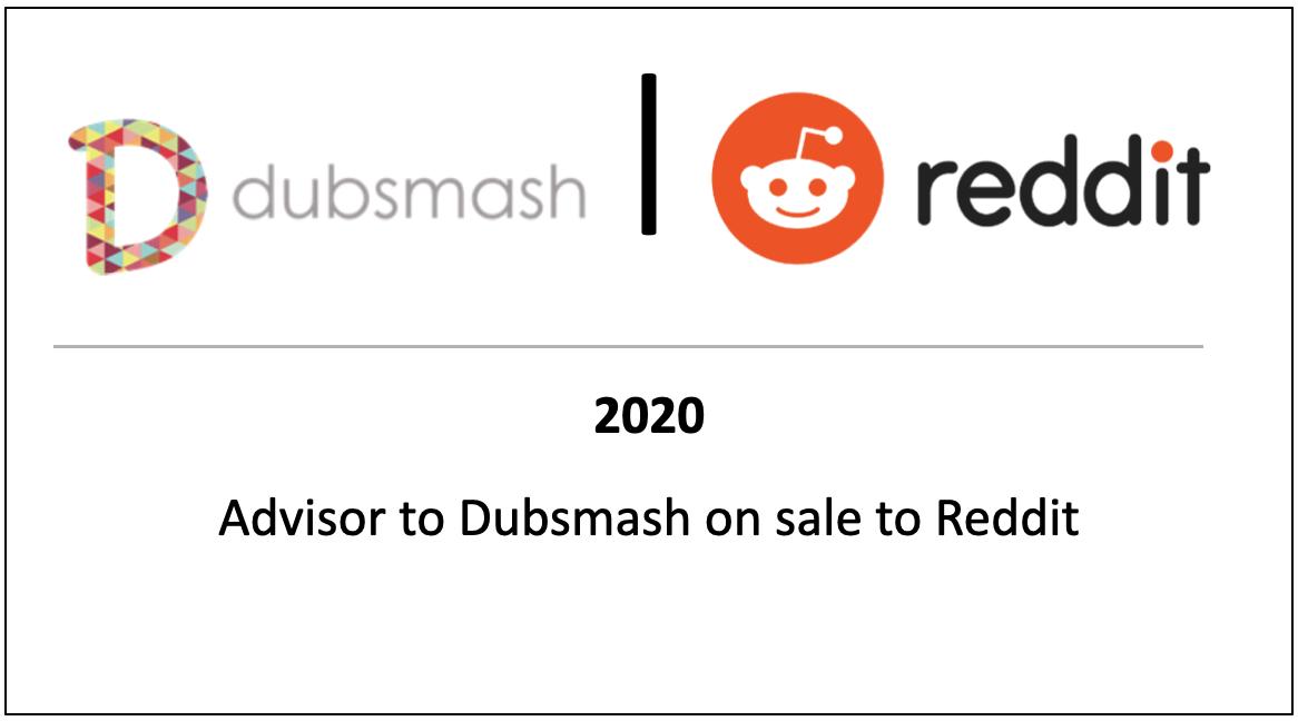 Advisor to Dubsmash on sale to Reddit