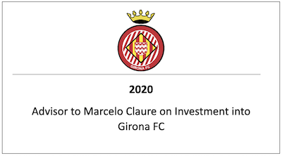 Advisor to Marcelo Claure on Investment into Girona FC