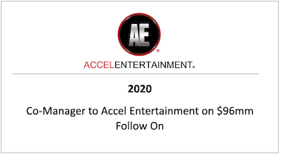Co-Manager to Accel Entertainment on $96mm Follow On