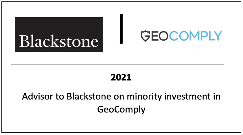Advisory to Blackstone on minority investment in GeoComply