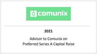 Advisor to Comunix on Preferred Series A Capital Raise